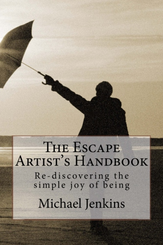 The Escape Artist's Handbook