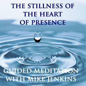 stillness-of-the-heart-of-presence